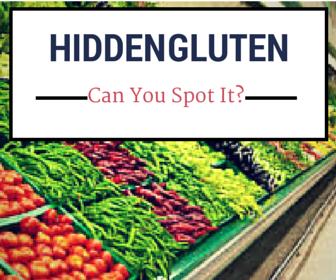 Hidden Gluten is Everywhere